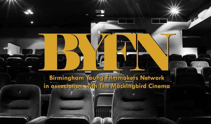 Birmingham Young Filmmakers Network (BYFN) for 16-21 yo Creatives
