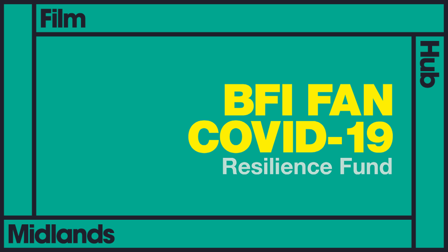 BFI FAN COVID-19 Resilience Fund for UK exhibitors – Deadline May 6th