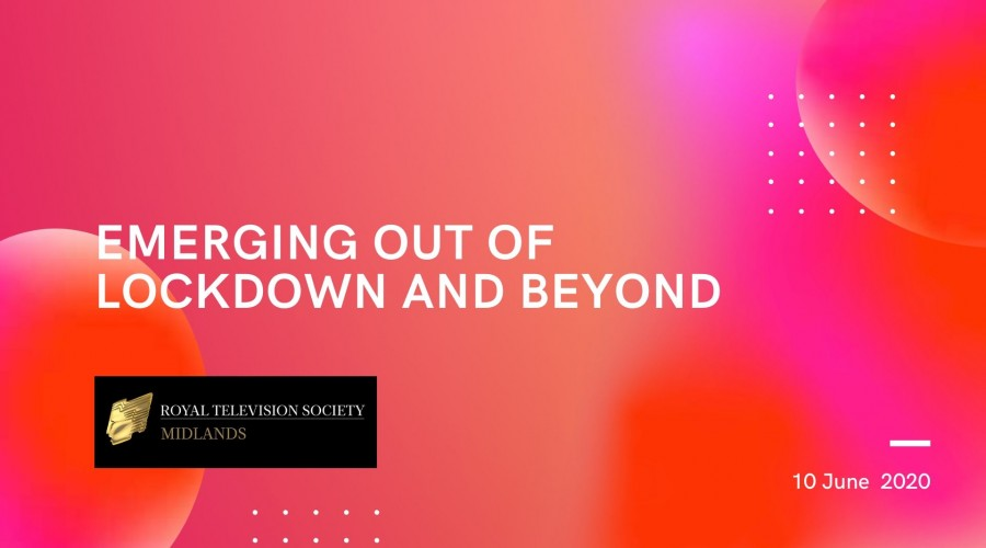 Emerging out of Lockdown and Beyond – RTS Midlands – June 10th