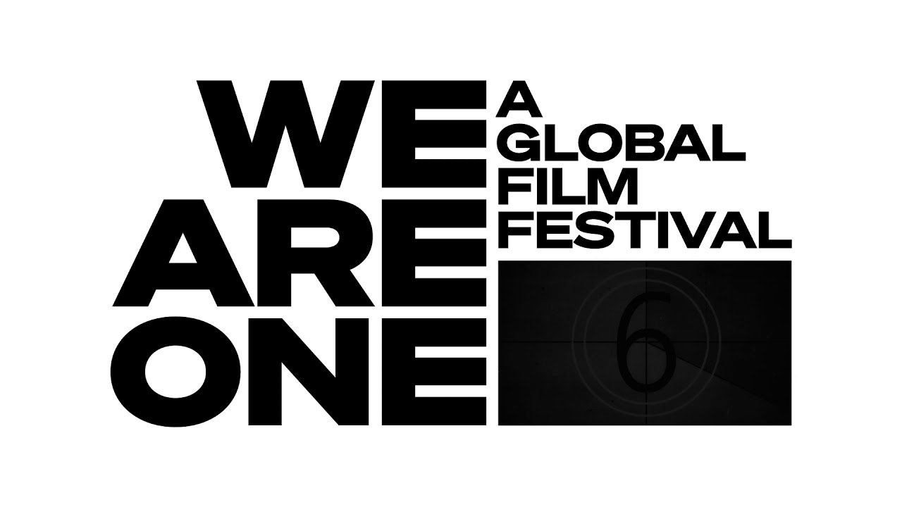 We Are One Global Festival: Top film festivals now online