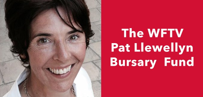Apply for the WFTV Pat Llewellyn Bursary Fund – Deadline March 15th