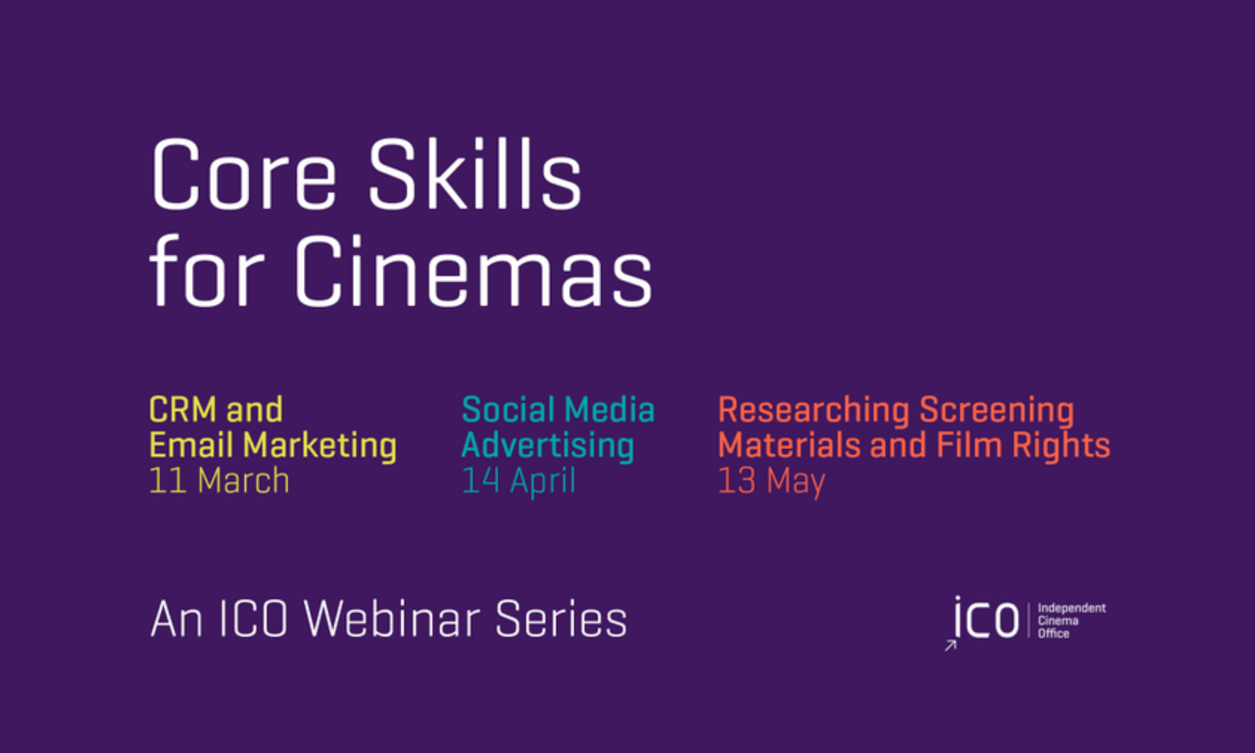 Core Skills for Cinemas – Independent Cinema Office