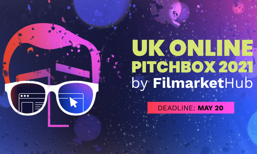 UK Online Pitchbox – Deadline 20 May