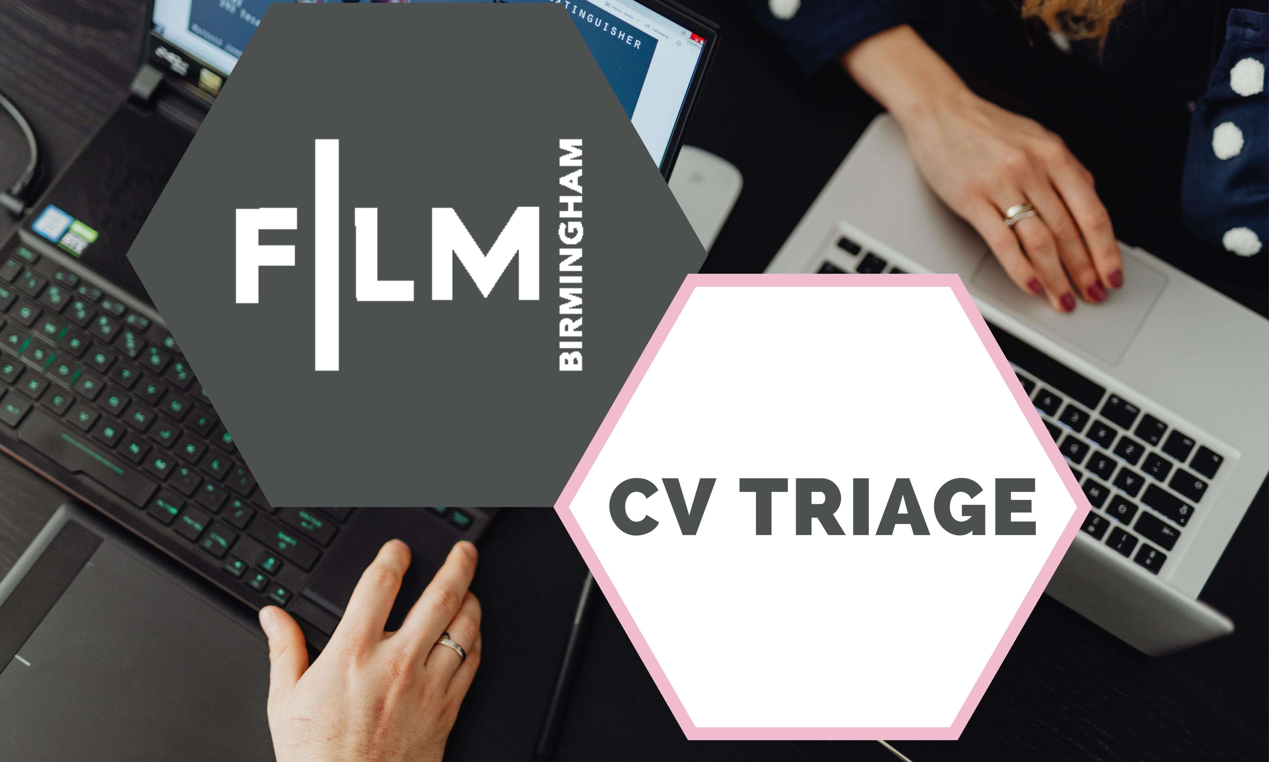 Get Yourself Noticed with Film Birmingham's CV Triage